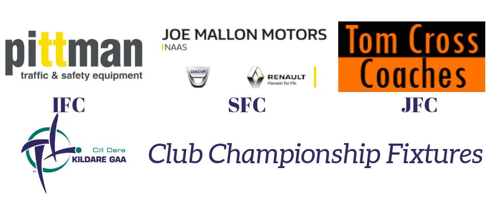 Kildare Draft Club Championship Fixtures   Kildare GAA