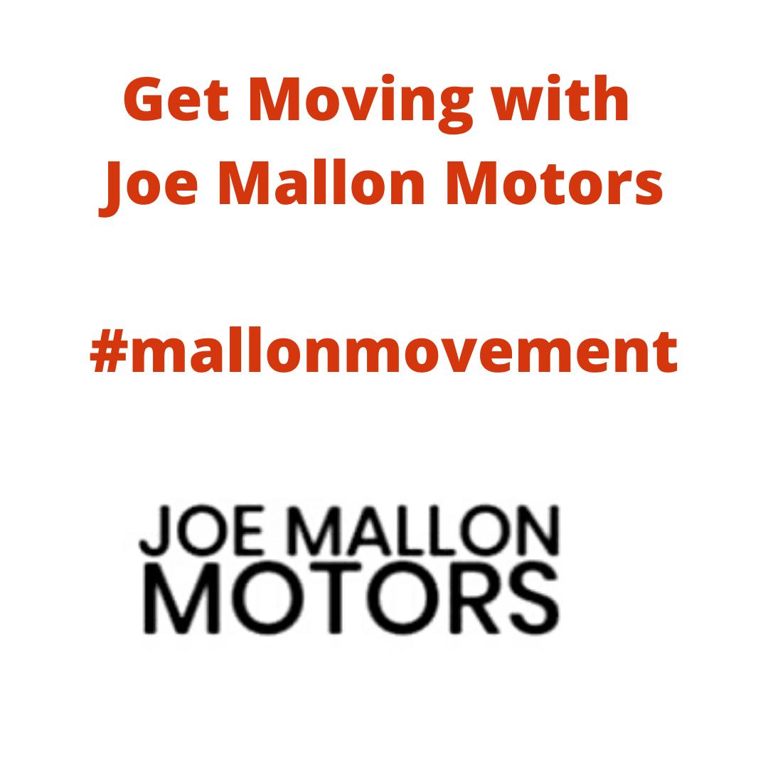 Get Moving with Joe Mallon Motors
